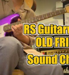 ギターショップSOUNDNINE 動画をUPしました! RSGuitarworks OLDFRIEND SoundCheck!
