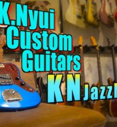 試奏動画UP! K.Nyui Custom Guitars KNJM 有山じゅんじモデル
